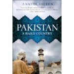 Pakistan: A Hard Country by Anatol Lieven Price Pak Rs